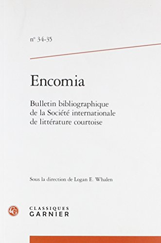 Encomia, n° 34-35 par Classiques Garnier