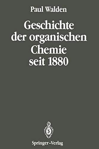 Geschichte der organischen Chemie seit 1880: Band 2: Seit 1880