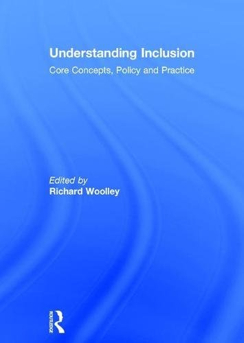 Understanding Inclusion: Core Concepts, Policy and Practice - Core Messenger