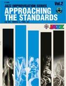 ALFRED PUBLISHING APPROACHING THE STANDARDS V2 + CD - Bb INSTRUMENTS Jazz&Blues Noten B-Instrumente (V2 Standard)