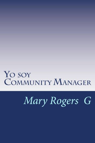 Yo soy Community Manager por Mary Rogers