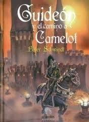 Guideón y el camino a Camelot