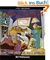 Something Under the Bed is Drooling: A Calvin and Hobbes Collection (The Calvin & Hobbes Series)