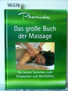 Pharmadies. Das große Buch der Massage.