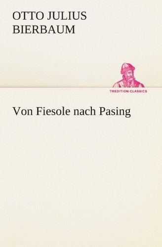 Von Fiesole nach Pasing (TREDITION CLASSICS)
