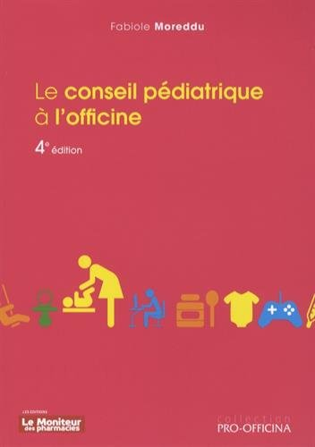 Le conseil pédiatrique à l'officine par