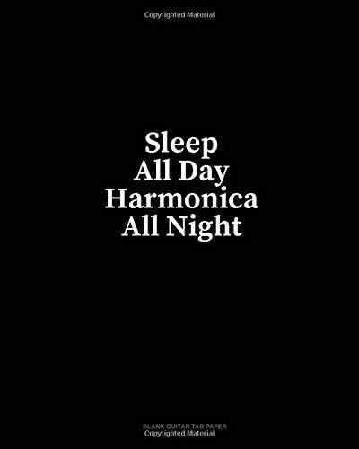 Sleep All Day Harmonica All Night: Blank Guitar Tab Paper por Minkyo Press