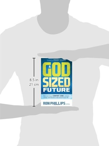 Image of A God-Sized Future: Move Out of Your Comfort Zone, Embrace Change, and Discover a New Vision for Your Life