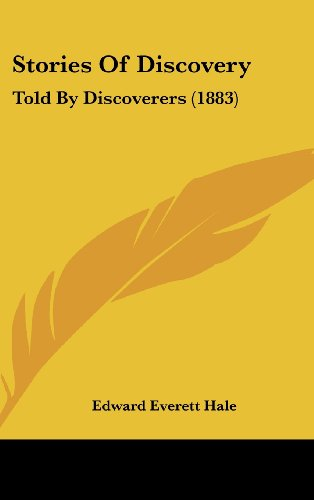Stories of Discovery: Told by Discoverers (1883)