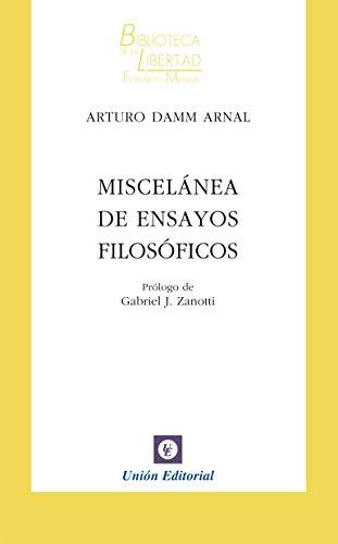 miscelanea-de-ensayos-filosoficos-biblioteca-de-la-libertad-formato-menor-n-30-spanish-edition
