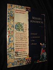 Missel pontifical - XVe siècle : Cérémonial du couronnement des Ducs de Bretagne