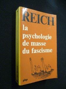 La Psychologie de masse du fascisme