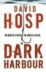 Dark Harbour by David Hosp (2006-07-03)