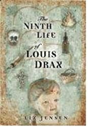 The Ninth Life of Louis Drax: A Novel