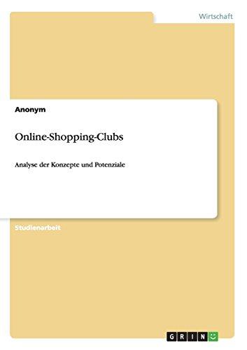 Online-Shopping-Clubs: Analyse der Konzepte und Potenziale