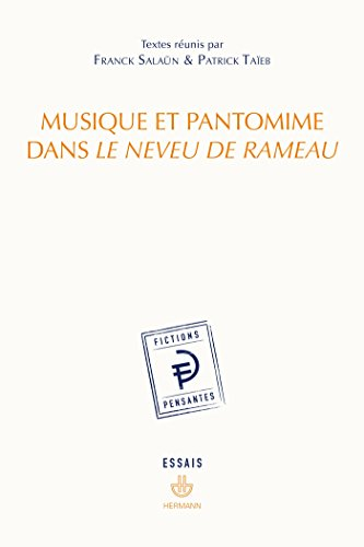 Musique et pantomime dans Le Neveu de Rameau