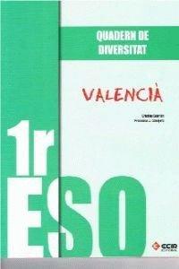 QUADERN DE DIVERSITAT VALENCIÀ 1R ESO - 9788498266481 por Cristina Cebrián Sanfeliu