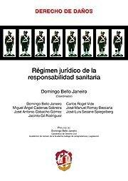 Régimen jurídico de la responsabilidad sanitaria (Derecho de Daños)