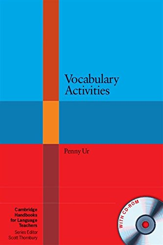 Vocabulary Activities with CD-ROM (Cambridge Handbooks for Language Teachers)