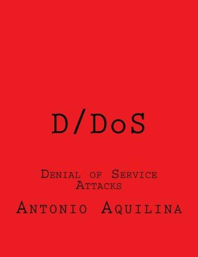 D/DoS: Denial of Service Attacks - Denial-of-service