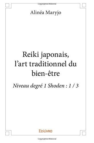 Reiki japonais, l'art traditionnel du bien-être