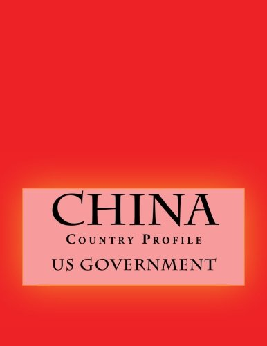 China: Country Profile por US Government