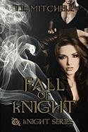 Fall of Knight (Knight Series, Band 2) Tl 2-serie