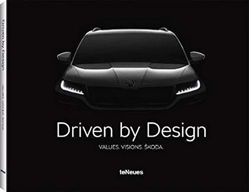 Driven by design. Values. Visions. Skoda. Ediz. inglese, tedesca e ceca