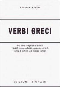 Verbi greci. Per il Liceo classico