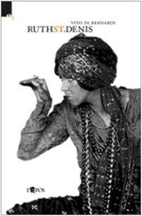 Ruth St. Denis (Danza d'autore) por Vito Di Bernardi