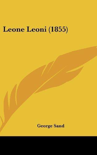 Leone Leoni (1855) by George Sand (2009-04-02)