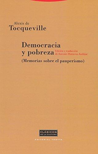 Democracia y pobreza (Clásicos de la Cultura) por Alexis de Tocqueville