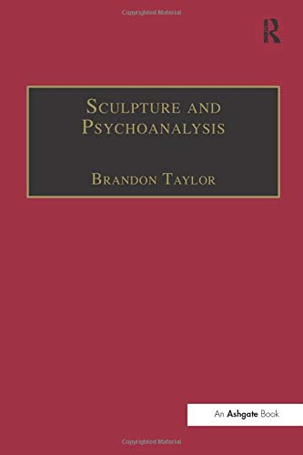 Sculpture and Psychoanalysis (Subject/Object: New Studies in Sculpture) -