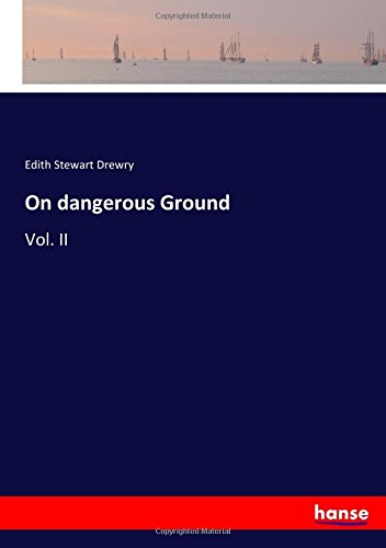 on-dangerous-ground-vol-ii