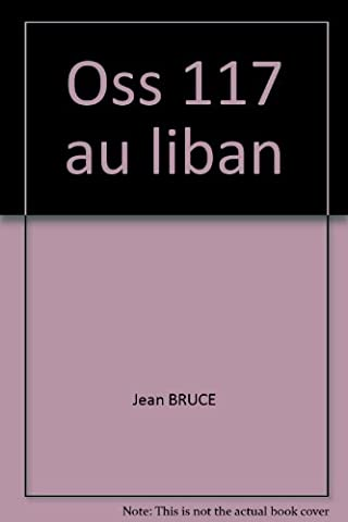 Oss 117 Au Liban - Oss 117 au