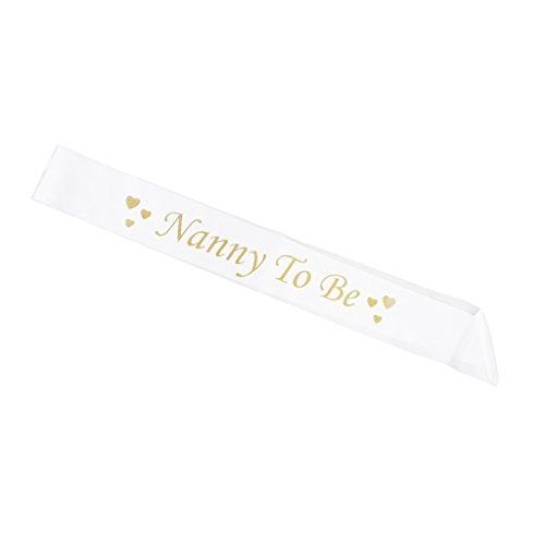 Nanny To Be Echarpe Ruban de Satin pour Fête de Naissance - Blanc