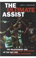 The Ultimate Assist: The Relationship and Broadcast Strategies of the NBA and Television Networks (Hampton Press Communication Series: Mass Media and Journalism)