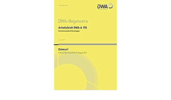 Arbeitsblatt DWA-A 178 Retentionsbodenfilteranlagen Entwurf DWA ...