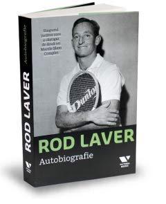 Rod Laver. Autobiografie. (Rod Laver)