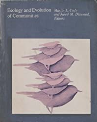 Ecology and Evolution of Communities by Martin Cody (1975-01-01)