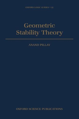 Geometric Stability Theory (Oxford Logic Guides)