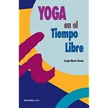 Yoga y el tiempo libre: Una dinámica de movimiento (Escuela de animación)