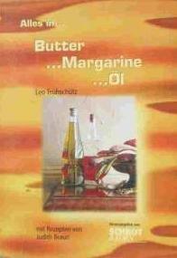 Butter. Margarine. Öl (Livre en allemand)