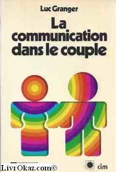 La communication dans le couple