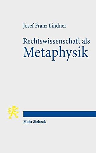 Rechtswissenschaft als Metaphysik: Das Münchhausenproblem einer Selbstermächtigungswissenschaft