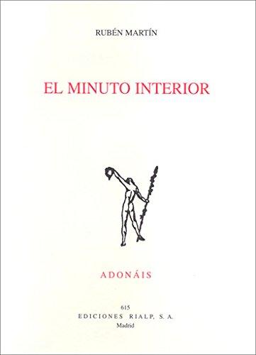 El minuto interior (Poesía. Adonais) por Rubén Martín Díaz