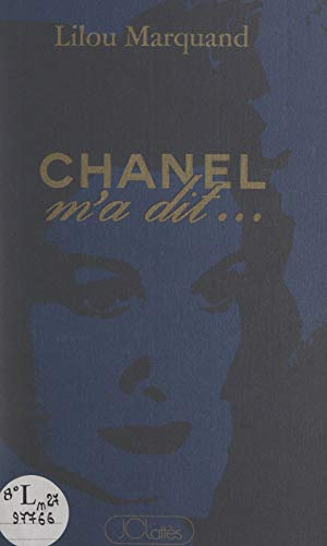 Chanel m'a dit (French Edition)