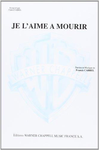 Je L'Aime à Mourir - chant + piano ...