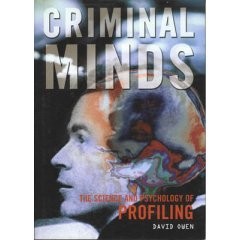 Criminal Minds - The Science and Psychology of Profiling by New Burlington Books