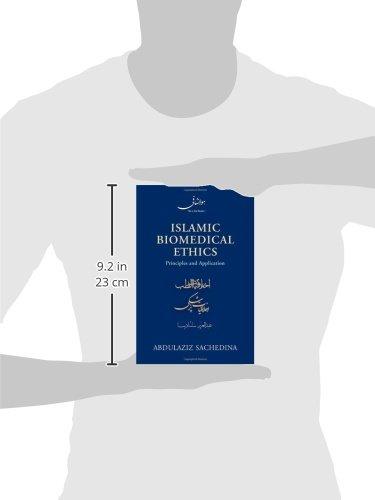 Islamic Biomedical Ethics Principles and Application